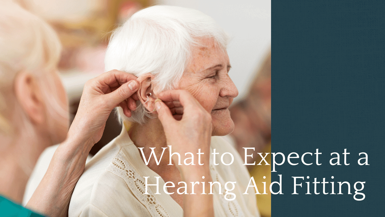 What to Expect at a Hearing Aid Fitting